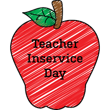 Teacher Inservice Day Friday, Oct. 2
